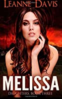 Melissa (Daughters Series) (Volume 3)