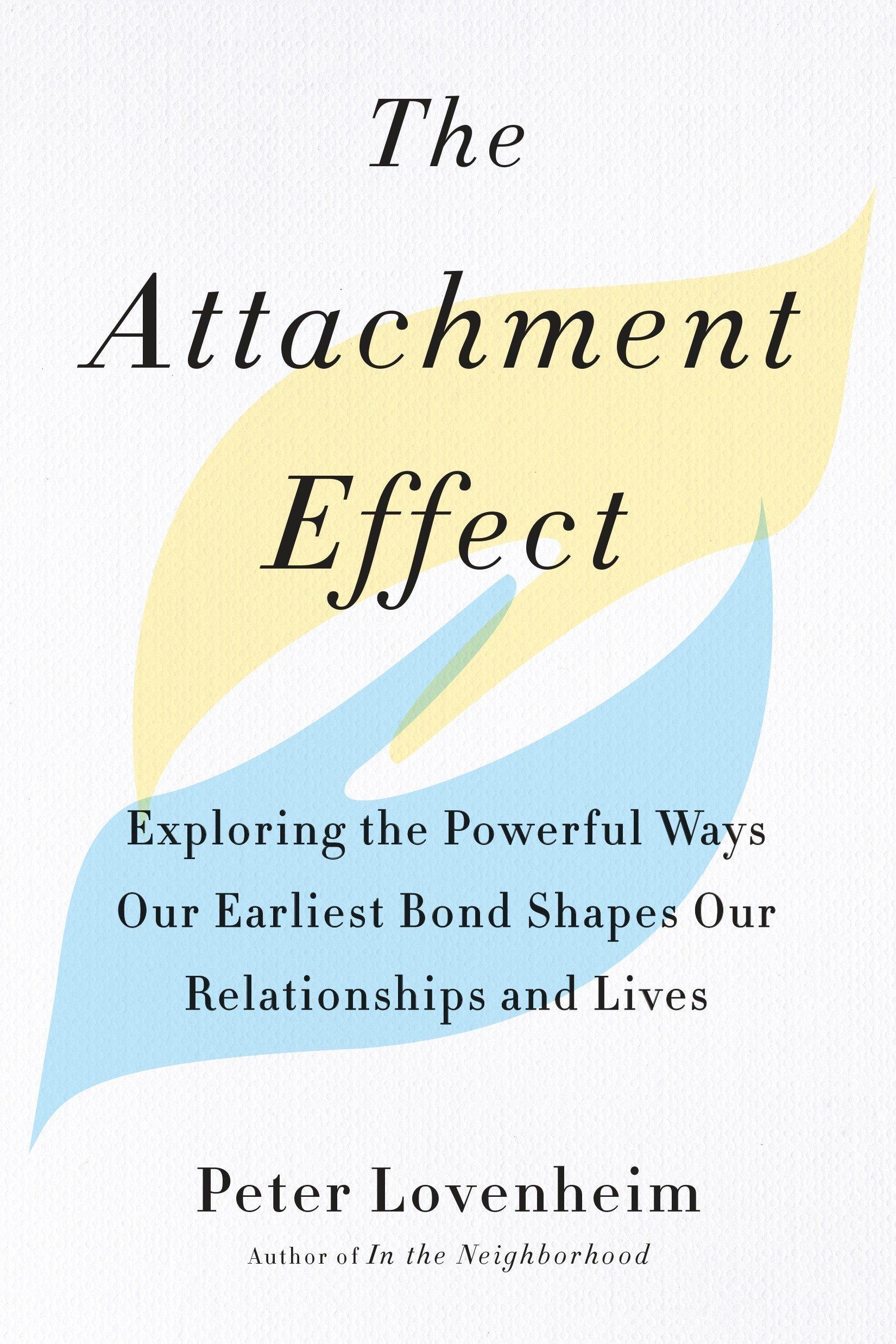[Peter Lovenheim] The Attachment Effect Exploring