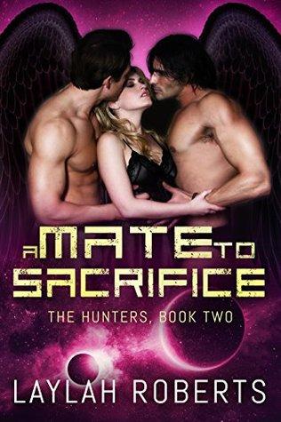 A Mate to Sacrifice (The Hunters #2)