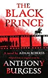 The Black Prince by Adam Roberts