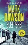 Sleepers by Mark  Dawson