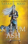 Book cover for Kingdom of Ash (Throne of Glass, #7)