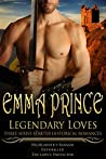 Legendary Loves: Three Series-Starter Historical Romances