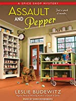 Assault and Pepper (A Spice Shop Mystery, #1)  (Audiobook)