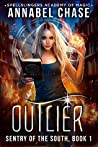 Outlier (Sentry of the South #1; Spellslingers Academy of Magic #4)