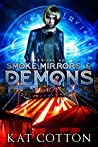 Smoke, Mirrors and Demons (The Carnival Society Book 1)