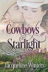 Cowboys & Starlight (A Starlight Sweet Romance, #1)