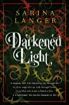 Darkened Light (Darkened Light, #1)