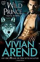Wild Prince (Takhini Shifters) (Volume 4)