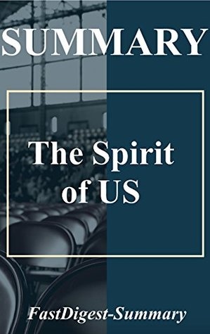 Summary | The Spirit of US (The Spirit of US: Book, Paperback, Hardcover, Audiobook, Audible Book 1)