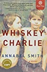 Whiskey and Charlie: Signed Edition