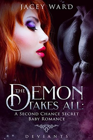 The Demon Takes All (Deviants, #1)