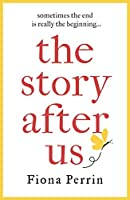 The Story After Us