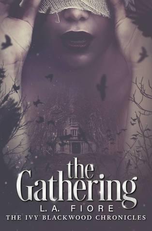 The Gathering (Ivy Blackwood Chronicles, #1)