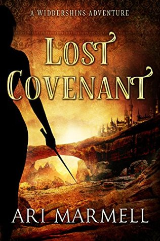 Lost Covenant Widdershins Adventures 3 By Ari Marmell