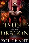 Destined for the Dragon (Lost Dragons, #3)
