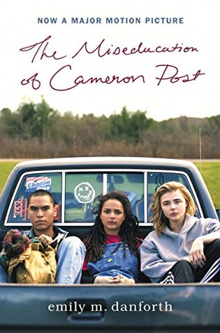 "Movie Poster cover of Emily M. Danforth's ""The Miseducation of Cameron Post"""