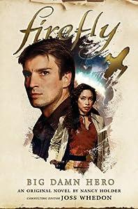 Firefly: Big Damn Hero