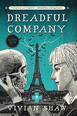 Dreadful Company by Vivian Shaw