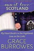 Must Love Scotland (Highland Holiday #1-2)