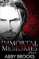 Immortal Memories: Part 1