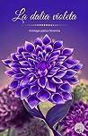 La dalia violeta