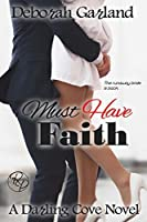Must Have Faith (Darling Cove) (Volume 2)