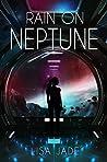 Rain on Neptune