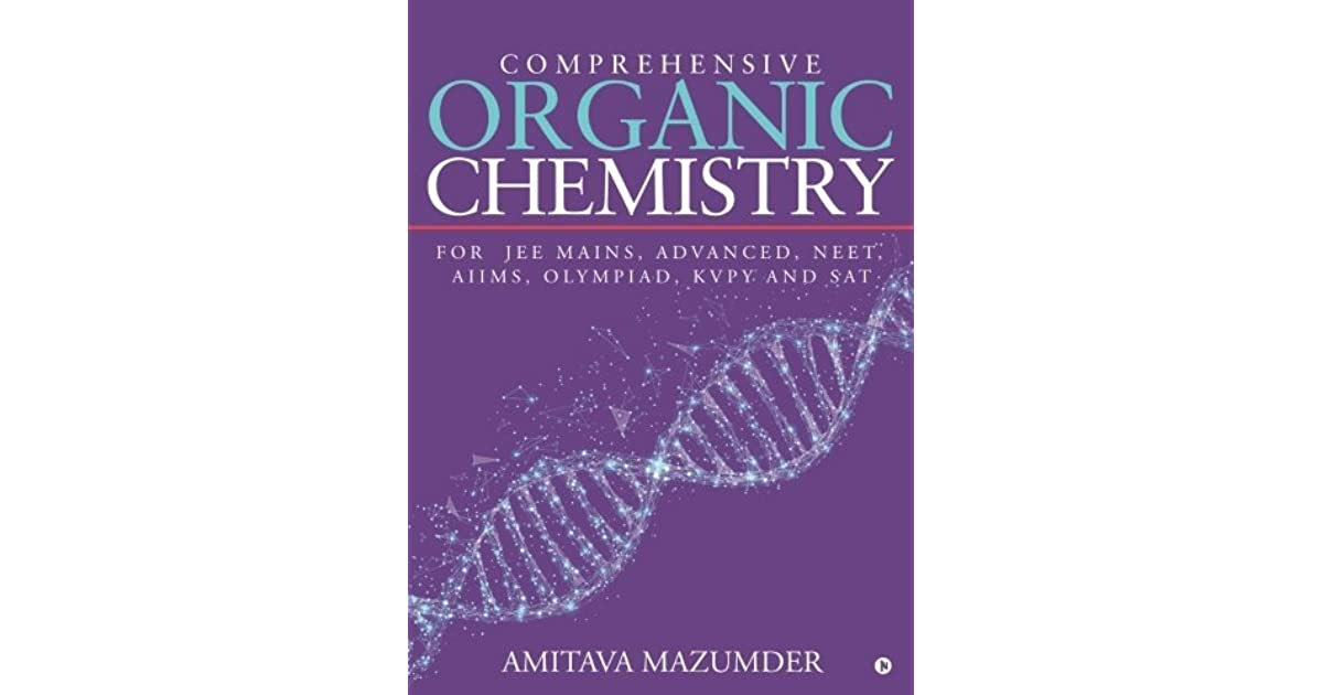 Comprehensive Organic Chemistry: For JEE MAINS, ADVANCED