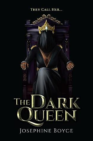 The Dark Queen by Josephine Boyce