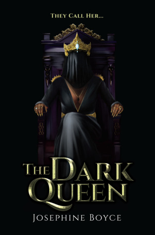 The Dark Queen by Josephine Boyce
