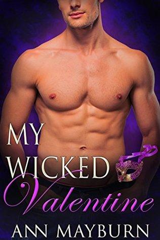 My Wicked Valentine (CluB Wicked Book 1)