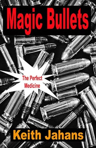 Magic Bullets: The Perfect Medicine