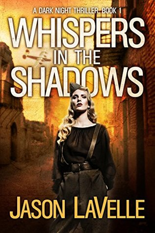 Whispers in the Shadows (A Dark Night Thriller Book 1)