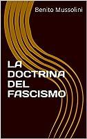 La doctrina del fascismo