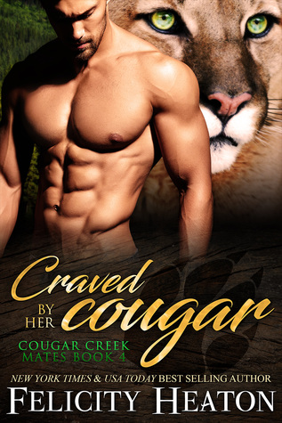 Craved by her Cougar (Cougar Creek Mates, #4)