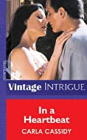 In a Heartbeat (Mills & Boon Vintage Intrigue)