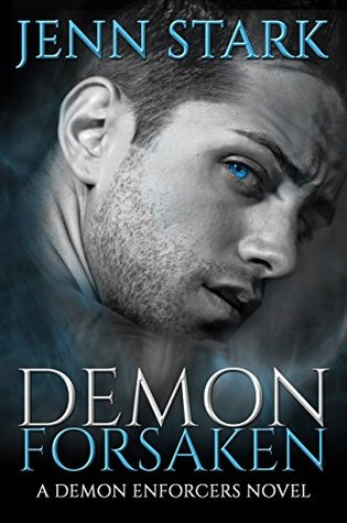 Demon Forsaken (Demon Enforcers, #2)