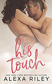 His Touch by Alexa Riley