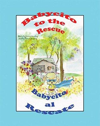 Babycito to the rescue Babycito al rescate Jimmy Sanchez, Xavier Sanchez