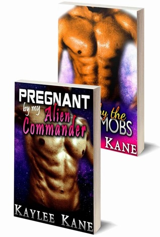 Pregnant by My Alien Commander / Taken by the Space Mobs