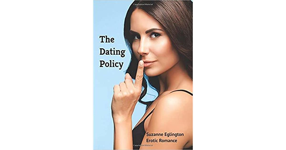 the dating policy suzanne eglington