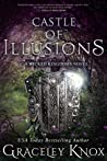 Castle of Illusions (Wicked Kingdoms, #4)