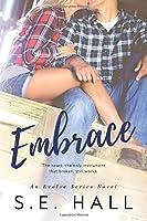 Embrace (Evolve, #2)