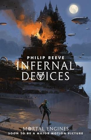 Infernal Devices by Philip Reeve