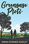 Greengage Plots (Greengage, #1)