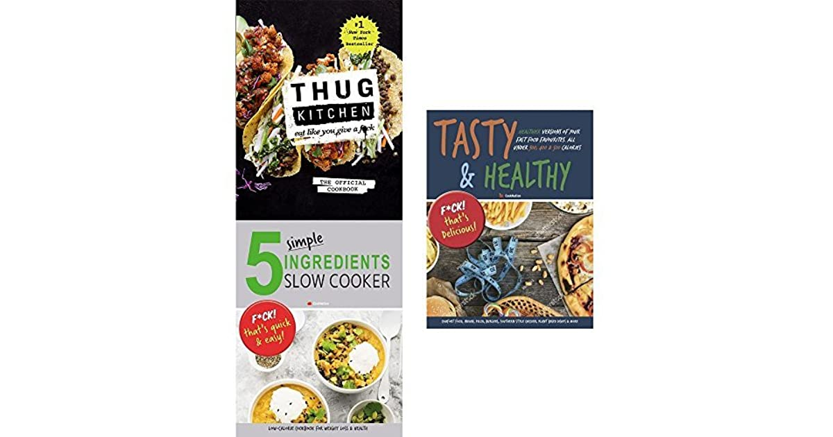 Awe Inspiring Thug Kitchen Cookbook Hardcover 5 Simple Ingredients Slow Home Interior And Landscaping Eliaenasavecom