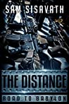 The Distance (Road To Babylon, #6)