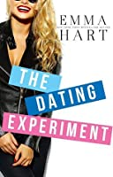 The Dating Experiment (The Experiment, #2)