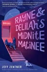 Book cover for Rayne & Delilah's Midnite Matinee